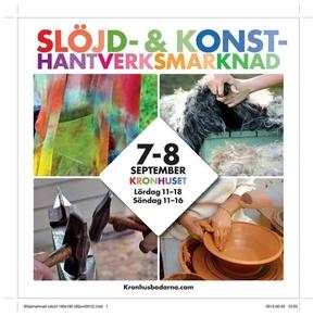 SLÖJD- & KONSTHANTVERKSMARKNAD 7-8 SEP. 2013